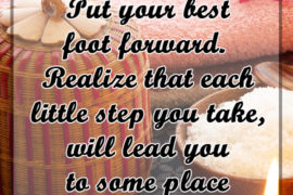 Put Your Best foot Forward - Motivation